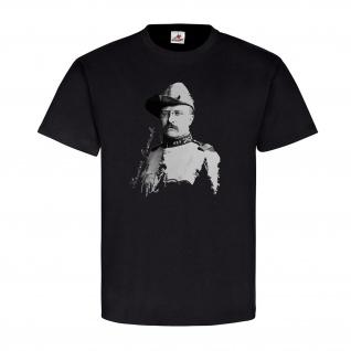 Theodore Roosevelt USA Präsident der Vereinigten Staaten Amerika T-Shirt #20831