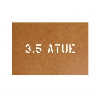 3, 5 ATÜ atue Reifendruck Stencil Ölkarton Lackierschablone 2, 5x14cm #15242