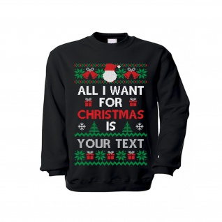 Pullover All I want for Christmas Xmas Weihnachtsgeschenk Personalisiert #33162
