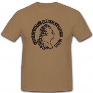 Preußen Deutschland Friedrich Ii Friedrich Der Große Der Alte - T Shirt #3891
