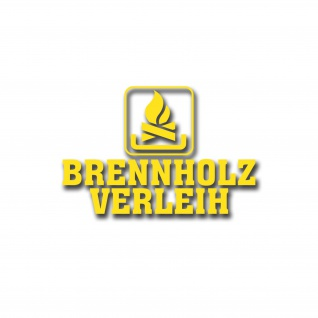 Aufkleber Brennholz Verleih Sticker Fun Humor Feuer Spaß 15x10cm #A4682