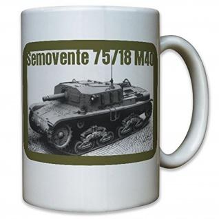 Semovente 75-18 M40 Italien italienisches Sturmgeschütz Panzer - Tasse #9951