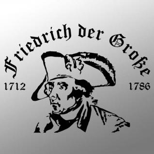 Aufkleber / Sticker - Friedrich der Große Alter Fritz Preußen 33x25cm #A023