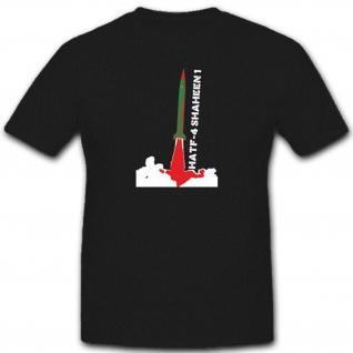 Hatf 4 Shaheen 1 Pakistan Langstreckenrakete Militär Atom - T Shirt #4949