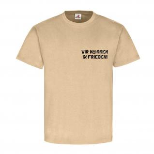 Nordeifel - Deutschland - Wir kommen in Frieden! - T Shirt #12801