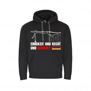 Hoodie Einigkeit Recht und BRRRT MG3 Bundeswehr Kapuzen-Pullover #32255