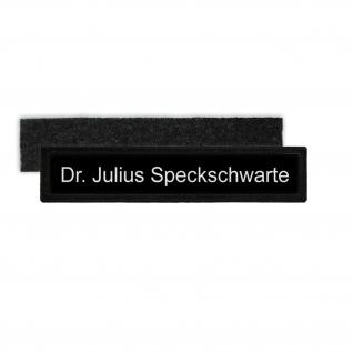 Julius Speckschwarte Wissenschaftsoffizier Schweine Patch Namensschild #26296