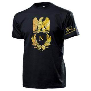 Napoleon Bonaparte Wappen Adler Gold Unterschrift Abzeichen Logo T Shirt #16995 - Vorschau 1