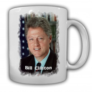 Tasse Präsident Bill Clinton 42 Präsident America USA Becher Kaffee #14141