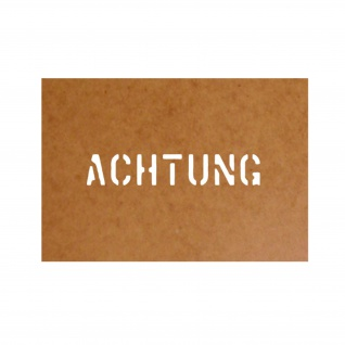 Achtung Schablone Ölkarton Lackierschablone 2, 5x30cm #15176