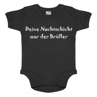 Baby Body Nachtschicht war der Brüller Fun Humor Baby Strampler #34551