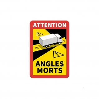 Attention Angles Morts Aufkleber LKW Sicherheitsbereich Achtung 25x18cm#A5726