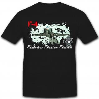 Phabulous Phantom Phorever Flugzeug Luftwaffe Bundeswehr Bw F-4 T Shirt #8162