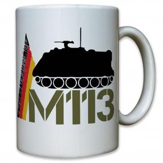 M113 Panzer Transportpanzer Deutschland Bundeswehr Bund Bw - Tasse #10209 t