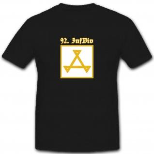 92InfDiv Infantriedivision 92 WH Wk Einheit Militär Bundeswehr - T Shirt #5973