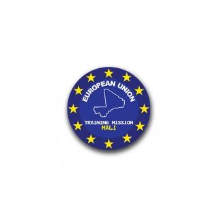 Aufkleber/Sticker EUTM Mali European Union Training Mission 7x7cm A1619