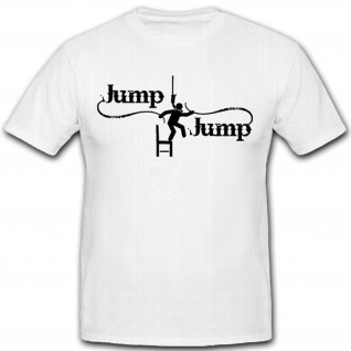 Jump Jump Stuhl Springen an feuern Spaß Humor Fun- T Shirt #2066
