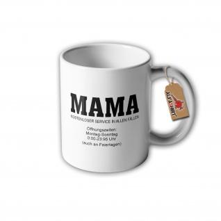Tasse Mama Service Mutter Öffnungszeiten Muttertag Mami Mutti Liebe#31328