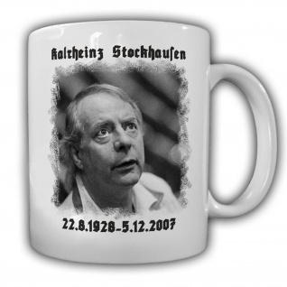 Karlheinz Stockhausen deutscher Komponist Becher Tasse #13726