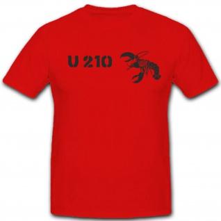 U 210 U Boot Marine U-Boot Untersee Boot Wappen Abzeichen - T Shirt #4189