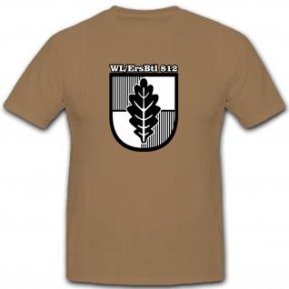 WLErsBtl 812 Wehrleit Ersatzbataillon Wehrleiter Bundeswehr BW - T Shirt #10525