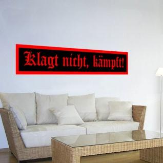 Klagt nicht, kämpft Bundeswehr WK 2 WK 1 WH Wandtattoo Aufkleber 120x21cm #1815W