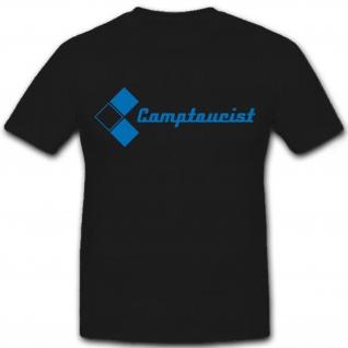 Camptourist Camping Zelten Urlaub Freizeit Zelt Wohnwagen Wappe - T Shirt #7241