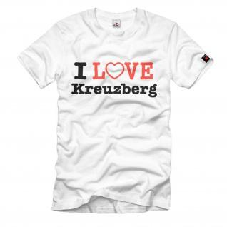 I Love Kreuzberg Berlin Szene-Kottbusser Tor Görlitzer Park T-Shirt#645