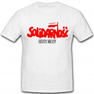 Solidarno?? Heute Nicht Humor Spaß Polen Politik Ostblock T Shirt #2177