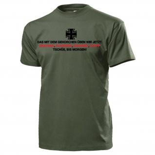 Ausbilderspruch 33 BW Disziplin AGA Spaß Fun Humor T Shirt Herren #18090
