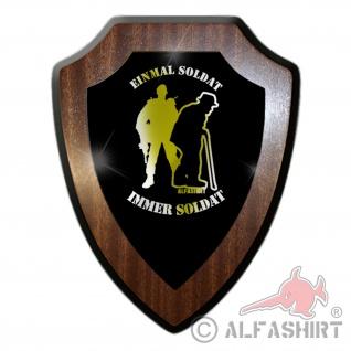Wappenschild Einmal Soldat immer Soldat BW Militär Spruch Einheit #27039