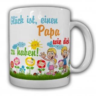 Tasse Glück ist einen Papa wie dich zu haben Vater Vatertag Kind Geschenk #25568