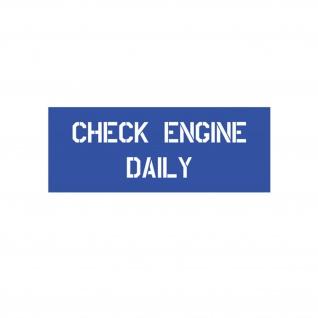 Lackierschalonen Aufkleber CHECK ENGINE DAILY Hood Stencil Warning 10x3cm#A4311