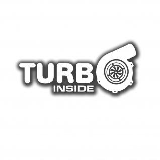 Aufkleber/Sticker Turbo inside Turbolader Lader Tuning 13x6cm A5202
