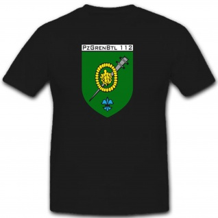 Pzgrenbtl 112 Panzergrenadierbataillon 112 Wappen Abzeichen - T Shirt #2907