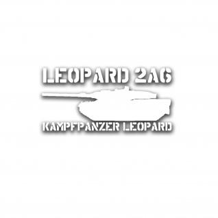Leopard 2A6 Aufkleber Panzer Bundeswehr Panzertruppe Grenadier Leo 15x7cm#A5108