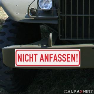Magnetschild Nicht anfassen Museum Ausstellung Show Schild BW Militär #A289