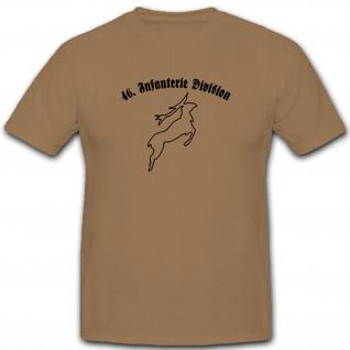 46. Infanterie-Division InfDiv Wk 2 Heer Militär - T Shirt #6607