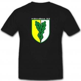 Heimatschutzbrigade 52 Hschbrig 52 Wappen Abzeichen T Shirt #2908