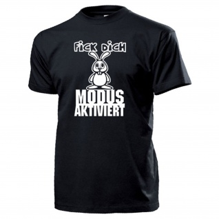 Fick dich Modus aktiviert Hase süß Humor Fun Spaß Gamer Hoppel T Shirt #17467