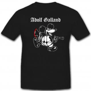 Adolf Galland Maus Wh Wappen Abzeichen Embleme Militär - T Shirt #1723