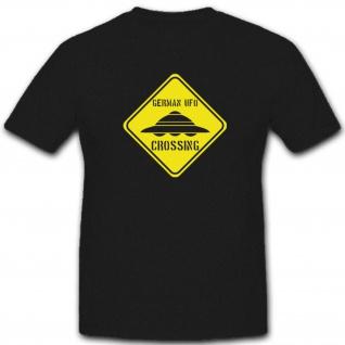 German UFO crossing Haunebu UFO Flugscheibe Deutschland - T Shirt #4644