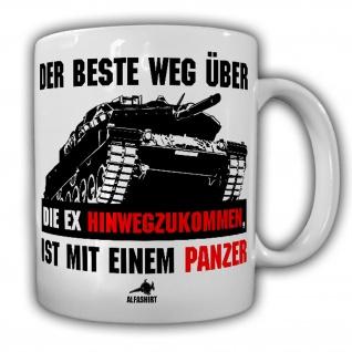 Tasse Panzer Mann EX Freundin Weg Hinwegzukommen Leopard Soldat Fun Humor #21589