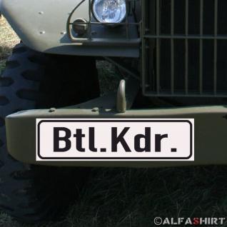 Magnetschild Btl. Kdr. Bataillons Kommandeur für KFZ Fahrzeuge #A186