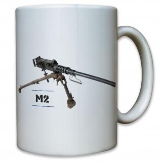 M2 Maschinengewehr 2 Machine Gun US United States Amerika - Tasse #11774