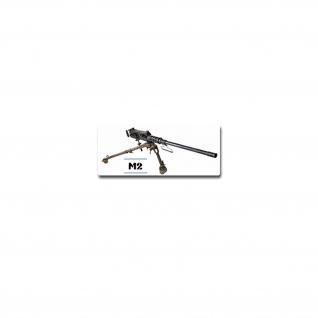 Aufkleber/Sticker M2 Maschinengewehr Machine Gun US Militär Emblem 10x5 cm #A4203