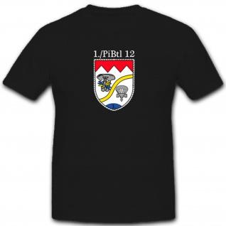 1.PiBtl12 Pionierbataillon Pionier Soldat Bundeswehr BW - T Shirt #5086