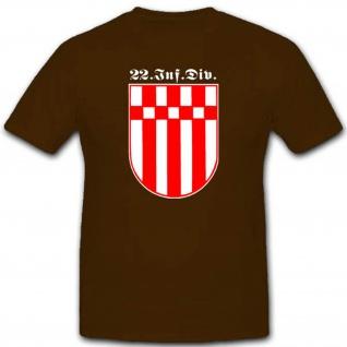 Wh 22infdiv Infanterie Division Wk Einheit Militär Wappen Abzeichen T Shirt#2349