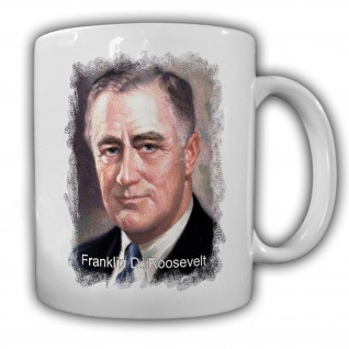 Tasse Präsident Franklin D. Roosevelt 32 Präsident Amerika America USA #14131