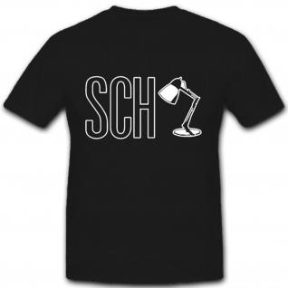 Schlampe SCH Lampe Tischlampe Humor Fun Spaß - T Shirt #2154